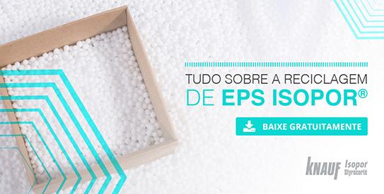 Tudo sobre a reciclagem de EPS Isopor